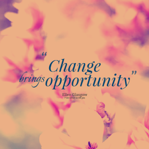 Change-brings-opportunity